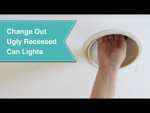 How To Change Out Those Ugly Recessed Can Lights