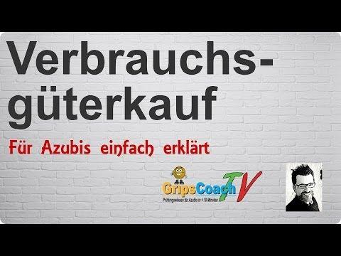 Verbrauchsgüterkauf Einfach Erklärt - Prüfungswissen Für Azubis ★ GripsCoachTV