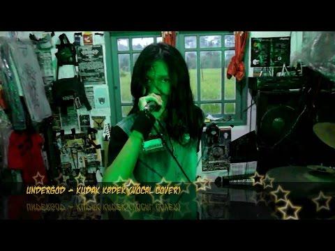 Undergod - Kudak kadek (Vocal Cover)