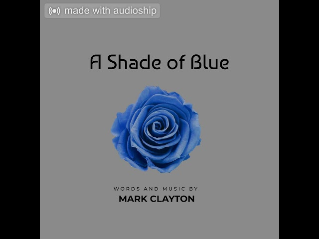A Shade of Blue