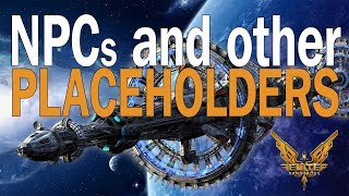 Elite:Dangerous. NPCs and other Placeholders