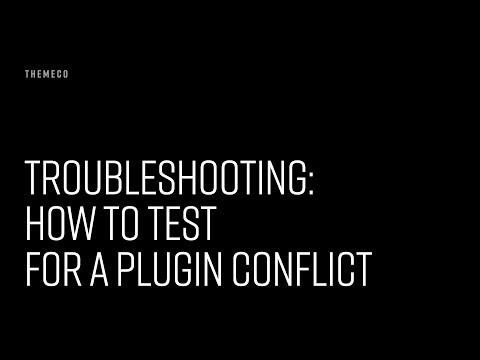 Troubleshooting: How to Test for a Plugin Conflict