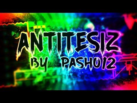 ANTITESIZ BY PASHO AND ZAISSAMA(INSANE DEMON)GEOMETRY DASH 2.1