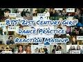 BTS 21st Century Girl Dance Practice  Reaction Mashup