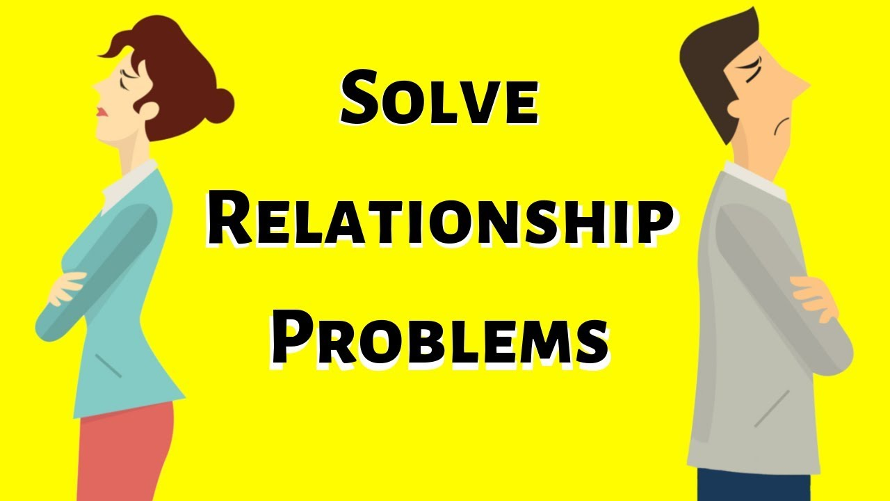 solving relationship problems
