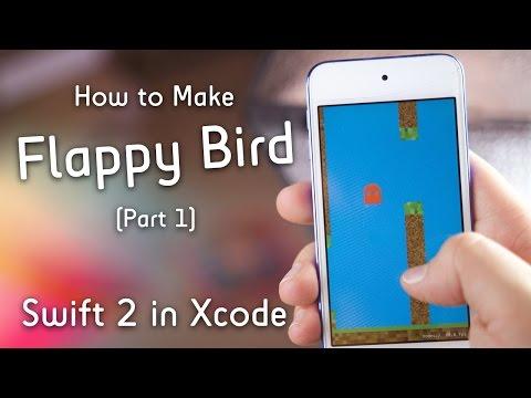 Make Flappy Bird! (Pt. 1 : Swift 2 In Xcode : SpriteKit)