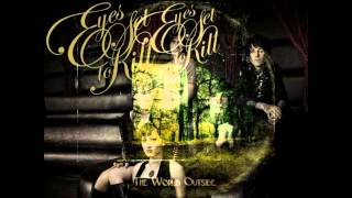 Eyes Set To Kill - The World Outside - Acoustic HD