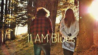11 AM Blues - Aditya A.