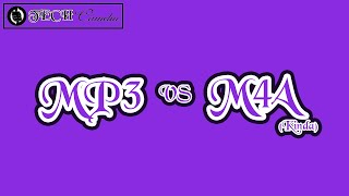 MP3 VS M4A For Music Format