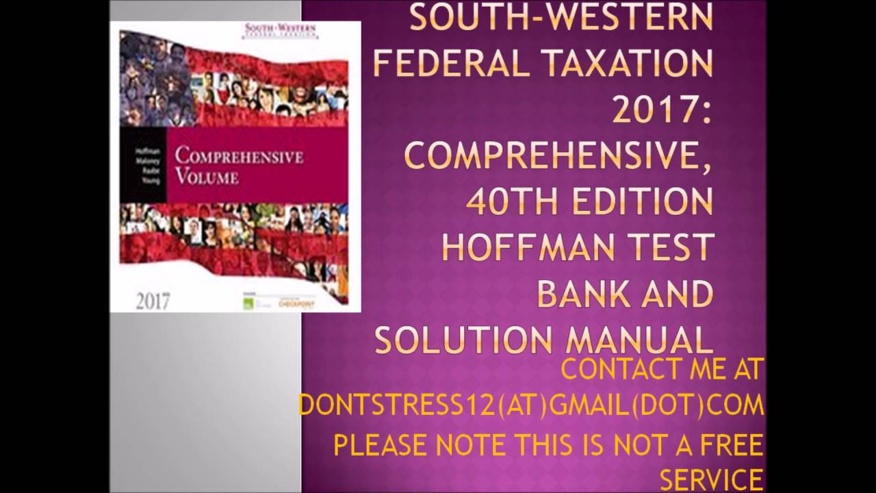 south western federal taxation 2010 comprehensive Editorial reviews about the author dr william h hoffman, jr, earned his ba  and jd  1996, 1997, 1998, 1999, 2000, 2001, 2002, 2003, 2004, 2005, 2006,  2007, 2008, 2009, 2010, 2011, 2012, 2013, 2014, 2015, 2016, 2017, 2018.