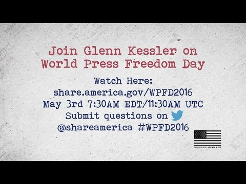 World Press Freedom Day Live Web Chat on May 3 with Glenn Kessler