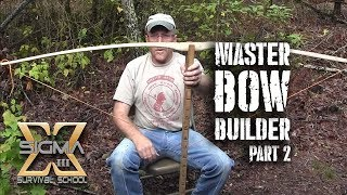 Master Bow Builder Series Part 2 Tillering and Finishing Bow