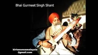 Bhai Gurmeet Singh Shant - Lokan Aakhiye (Raag Chandrakauns)