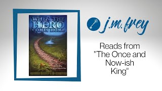 J.M. READS - The Once and Now-ish King