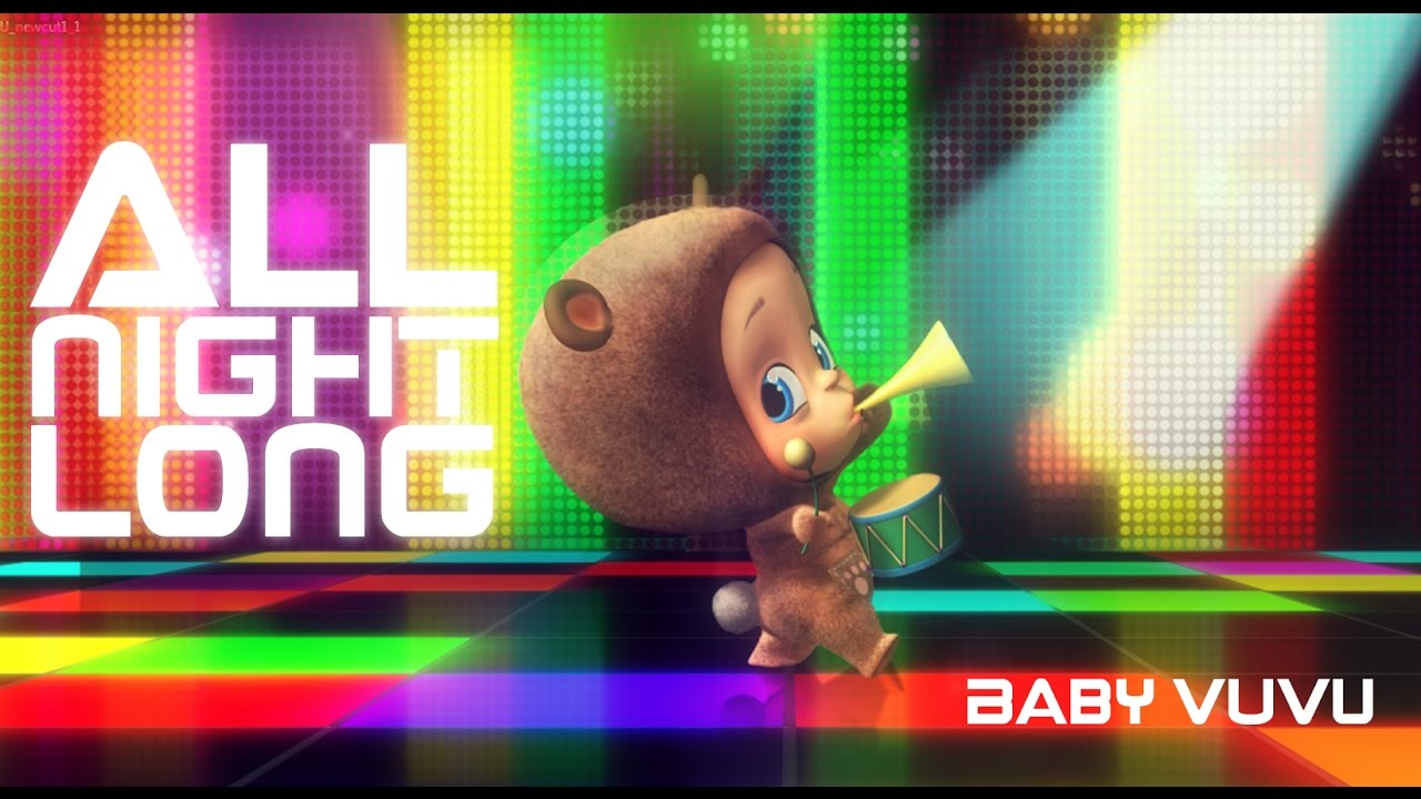 Baby Vuvu All Night Long Official Music Video Youtube