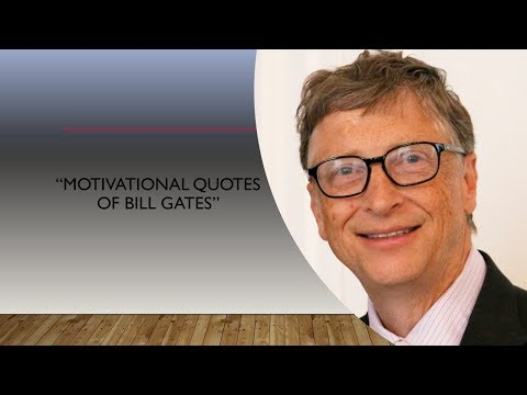 """""""Bill Gates Motivational Quotes which inspires life"""" in English"""