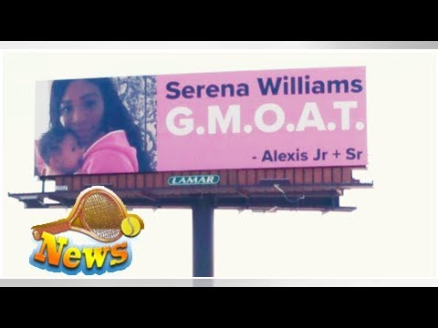 How do we feel about these billboards serena williams's husband put up for her?