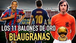 Los 11 Balones De Oro Del Barcelona   ¿quiÉnes Han Ganado El Balon De Oro Como CulÉs?