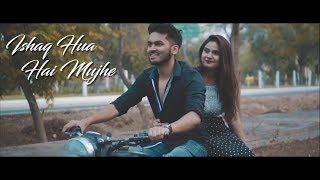 Ishaq Hua Hai Mujhe || Music Video || Tristar Picture