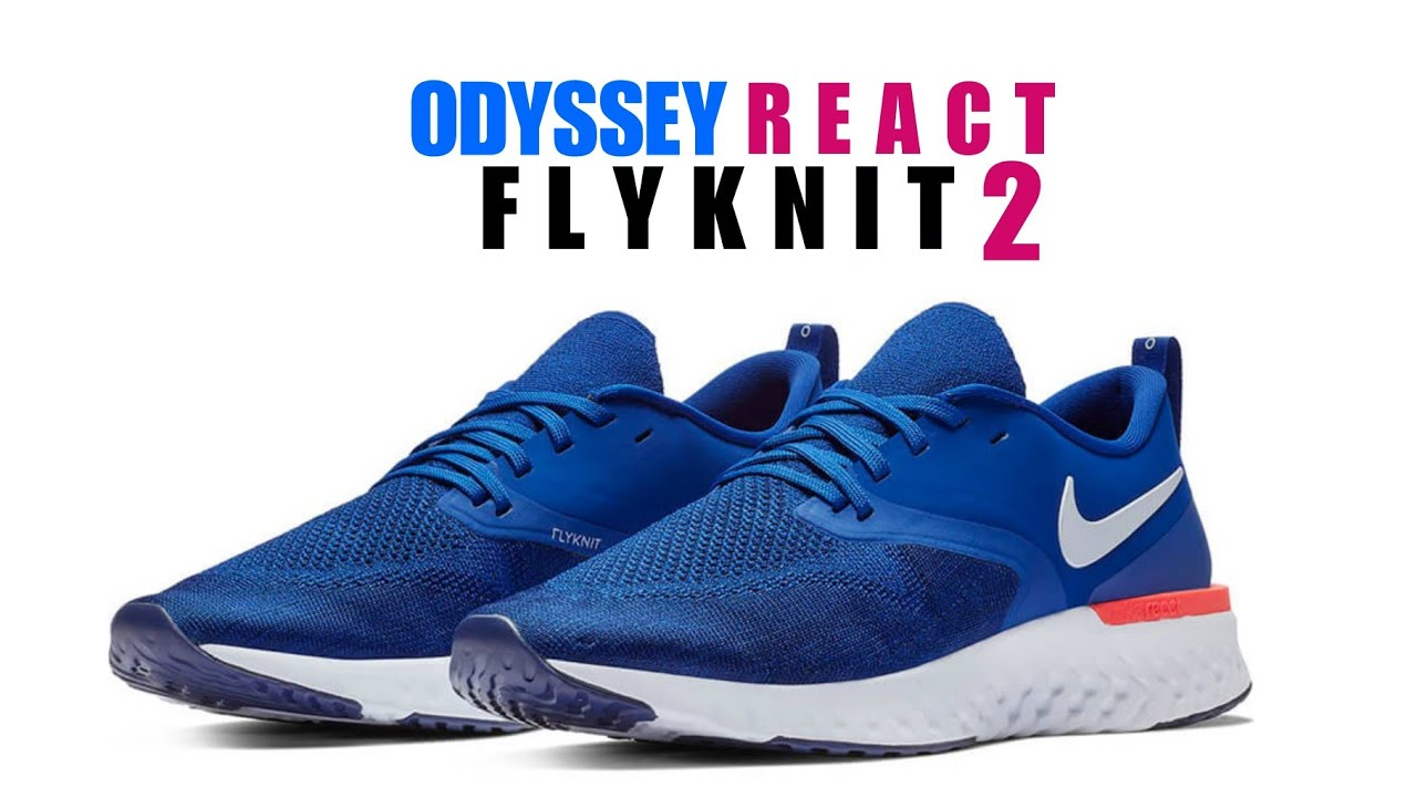 more photos 8405e 67f10 NIKE ODYSSEY REACT FLYKNIT 2 UNBOXING + CLOSER LOOK  react  running  odyssey   original  training