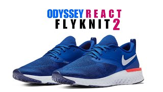 3d78327316260 NIKE ODYSSEY REACT FLYKNIT 2 UNBOXING + CLOSER LOOK  react  running  odyssey