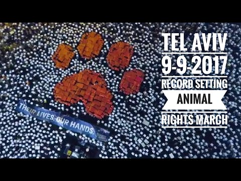 Tel Aviv Record Setting Animal Rights March | 9-9-2017