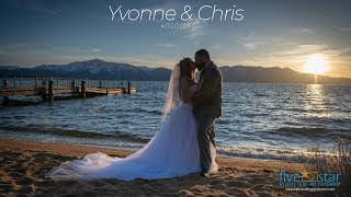 Yvonne and Chris - Wedding Story - South Lake Tahoe