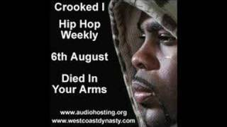 Crooked I Died In Your Arms Hip Hop Weekly