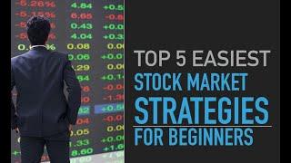 Top 5 Stock Market Strategies for Beginners