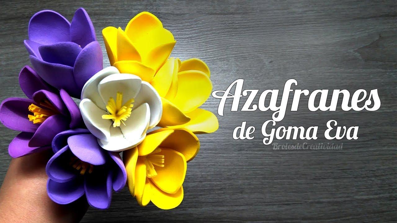 Flores de Goma Eva | Foamy: Azafranes ~ Brotes de Creatividad - YouTube