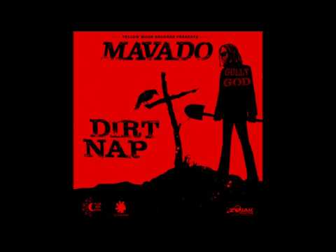 Mavado - Dirt Nap (official audio)
