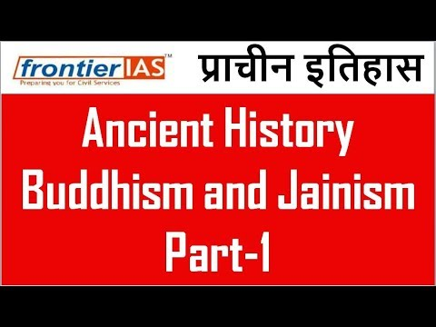 Ancient History: Buddhism and Jainism Part-1 Explained in Hindi UPSC | PCS