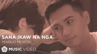 Marlo Mortel - Sana Ikaw Na Nga (Official Music Video)