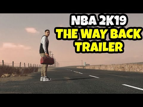 NBA 2K19 1ST MYCAREER TRAILER - THE WAY BACK IS UNBELIEVABLE
