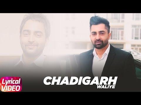 Chandigarh Waliye (Lyrical Video)   Sharry Mann   Aate Di Chiri   Latest Lyrical Song 2018