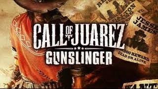 Call of Juarez Gunslinger | Full Playthrough