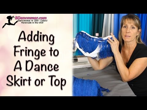 How to Add Fringe to A Dance Skirt or Top
