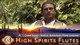 Pt. 1 Odell Borg's Native American Flute Lessons(In this six-part video series, flute maker Odell Borg shows you how easy it is to begin making music with the Native American Flute. In this video Odell is playing ..., 2007-03-28T17:54:35.000Z)