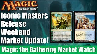 MTG Market Watch: Iconic Masters Release Weekend Market Update!