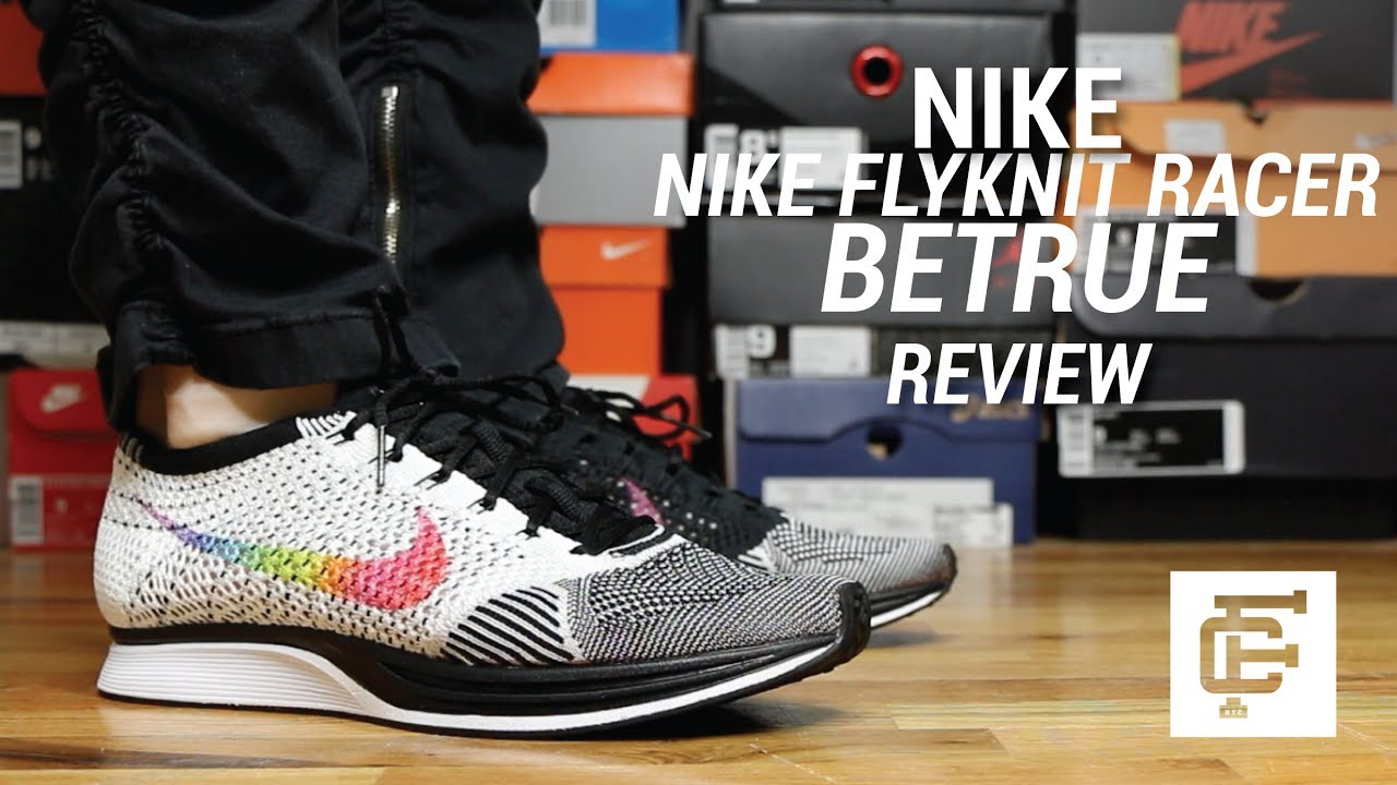 4bb03f66beee NIKE FLYKNIT RACER BETRUE REVIEW - YouTube
