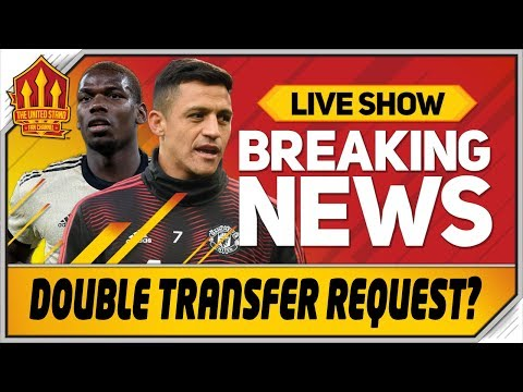 Alexis Sanchez & Pogba Desperate To Leave? Man Utd News Now