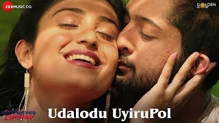 Udalodu Uyirupol | Oronnonnara Pranayakadha | Shebin Benson & Zaya David | Haricharan & Chinmayi