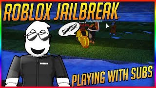 🔴Live🔴Roblox Jailbreak- Playing with AWESOME SUBS - ROAD TO 2K 🔥 Roblox JAILBREAK