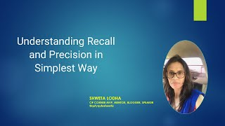 Understanding Recall and Precision in Simplest Way