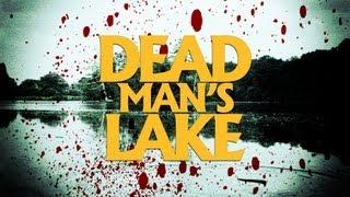 """Dead Man's Lake"" - Twisted Short Horror Film - BLOODY CUTS"
