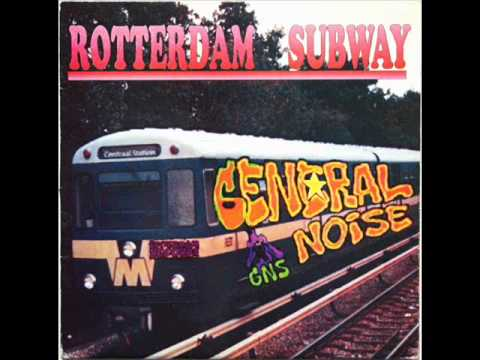 General Noise - Rotterdam Subway (Central Station)