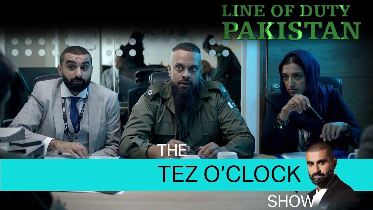 Download PBC | Line of Duty Pakistan | The Tez O'Clock Show
