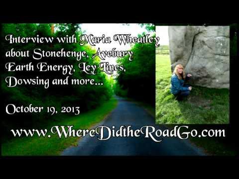 Maria Wheatley on Avebury, Stonehenge, Earth Energy, and Dowsing - 10-19-13