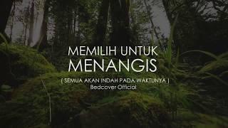 Download AKU MEMILIH MENANGIS   Puisi Bedcover