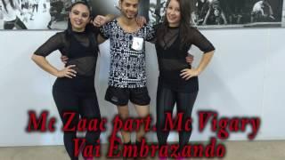 Mc Zaac Part. Mc Vigary Vai Embrazando - Move Dance Company.mp3